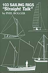 103 Sailing Rigs by Phil Bolger
